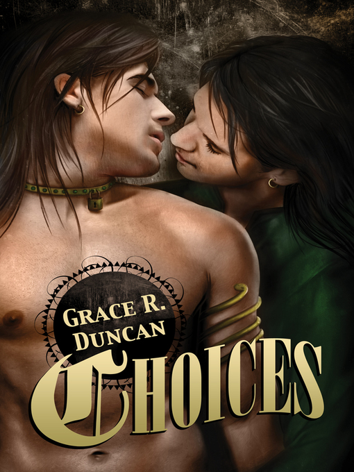 Title details for Choices by Grace R. Duncan - Available