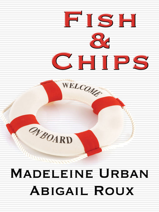 Title details for Fish & Chips by Abigail Roux - Available