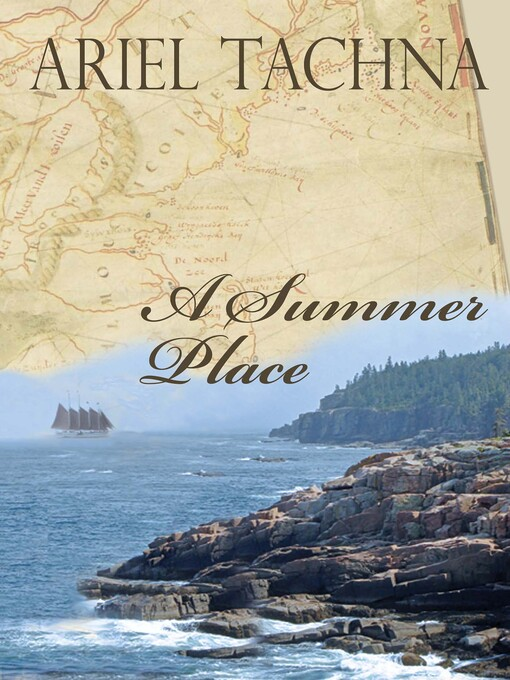 Title details for A Summer Place by Ariel Tachna - Available