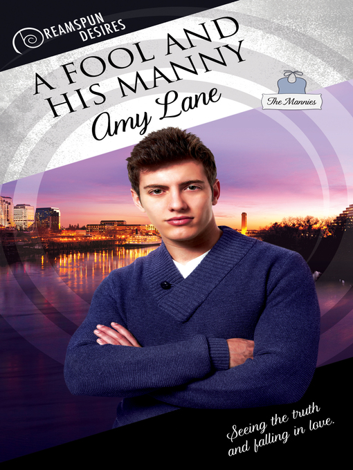 Title details for A Fool and His Manny by Amy Lane - Available