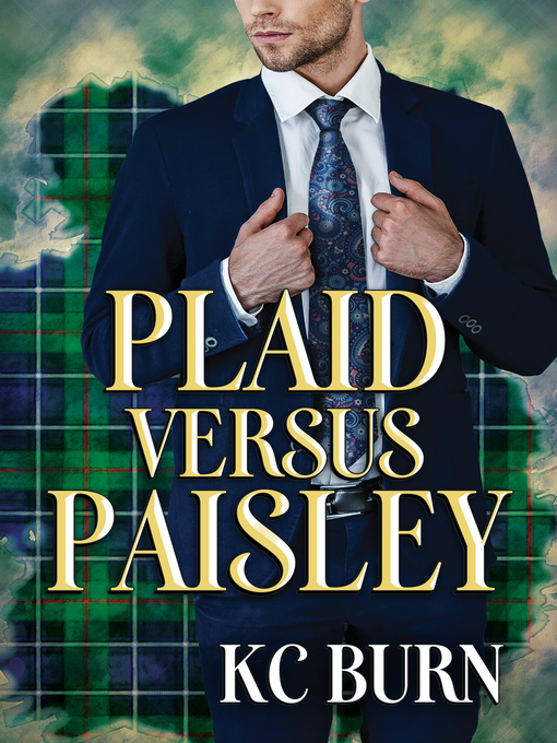 Title details for Plaid versus Paisley by KC Burn - Available