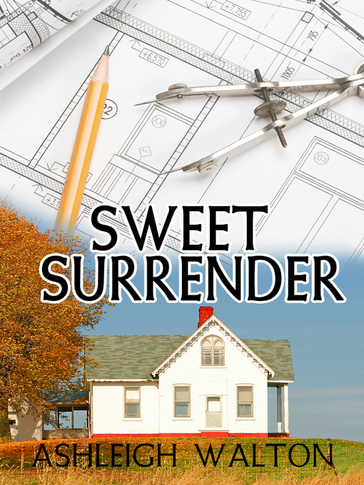 Title details for Sweet Surrender by Ashleigh Walton - Available