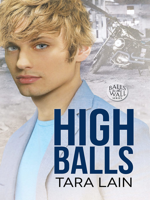 Title details for High Balls by Tara Lain - Available