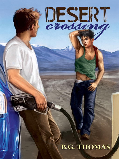 Title details for Desert Crossing by B.G. Thomas - Wait list