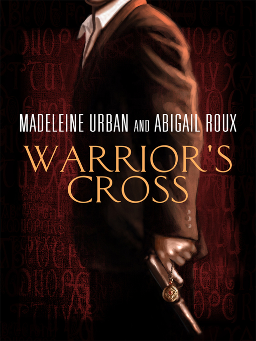 Title details for Warrior's Cross by Abigail Roux - Available