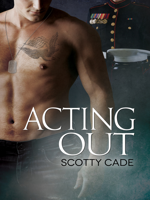 Title details for Acting Out by Scotty Cade - Available