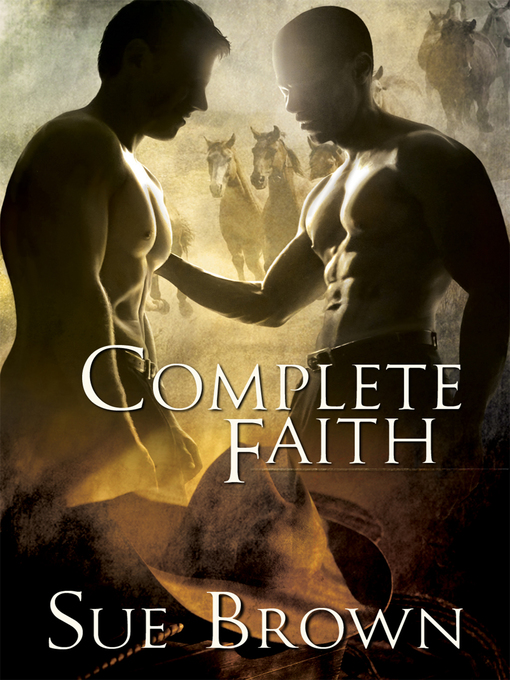 Title details for Complete Faith by Sue Brown - Available