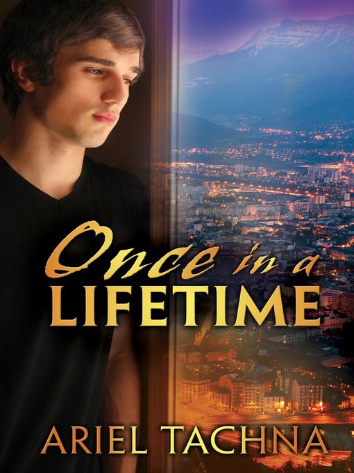 Title details for Once in a Lifetime by Ariel Tachna - Wait list