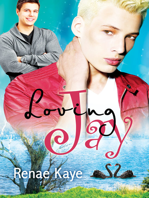 Title details for Loving Jay by Renae Kaye - Available