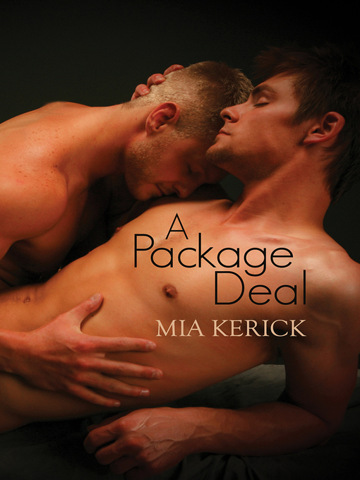 Title details for A Package Deal by Mia Kerick - Available