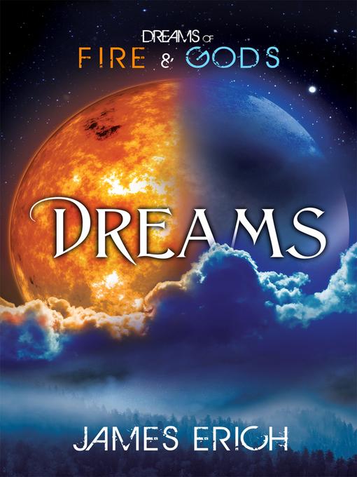 Title details for Dreams by James Erich - Wait list