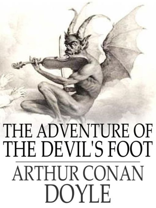 Title details for The Adventure of the Devil's Foot by Sir Arthur Conan Doyle - Available