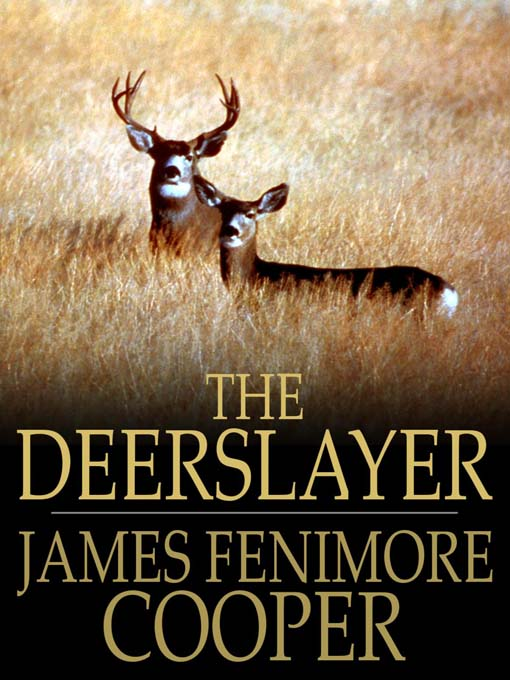 an analysis of the characteristic of romanticism in the novel the deerslayer by james fenimore coope