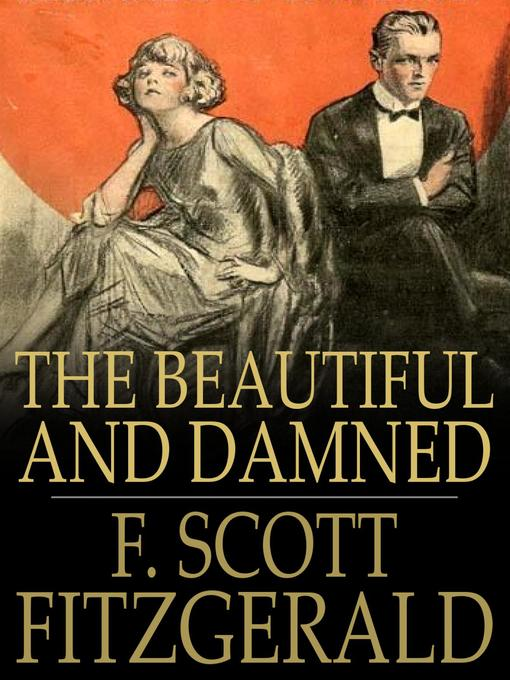 Title details for The Beautiful and Damned by F. Scott Fitzgerald - Available
