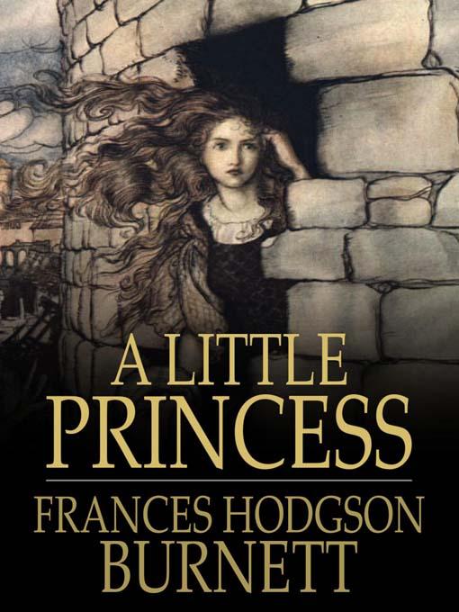 Title details for A Little Princess by Frances Hodgson Burnett - Wait list