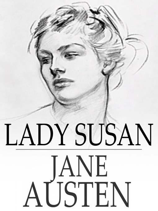 lady susan written in letter form Lady susan by jane austen - review love and friendship based on lady susan by that she uses as it is written in letters and the use of different.