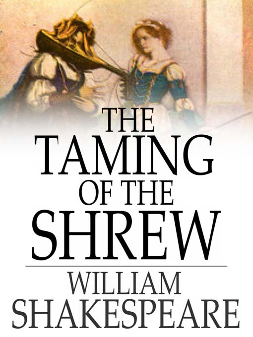 Title details for The Taming of the Shrew by William Shakespeare - Available