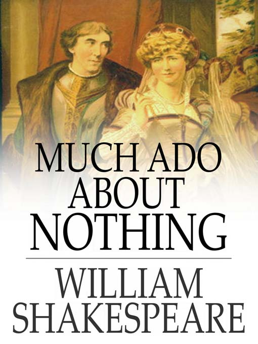 an analysis of much ado about nothing by william shakespeare