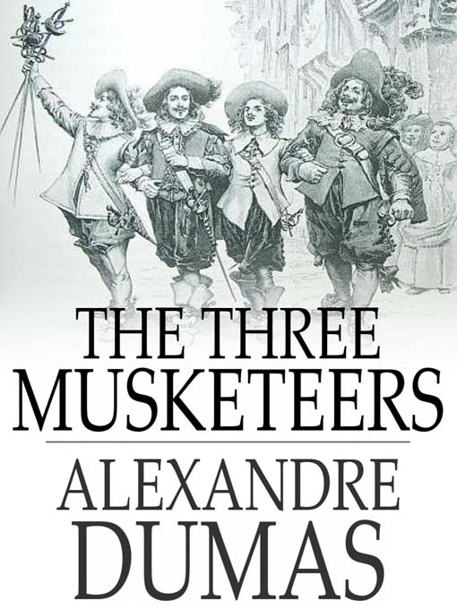 a character analysis of dartagnan from the book the three musketeers Famous or infamous: analysis of the three musketeers to assassinate or incarcerate the main character d'artagnan of the three books that can.