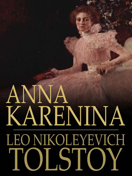 Title details for Anna Karenina by Leo Tolstoy - Wait list