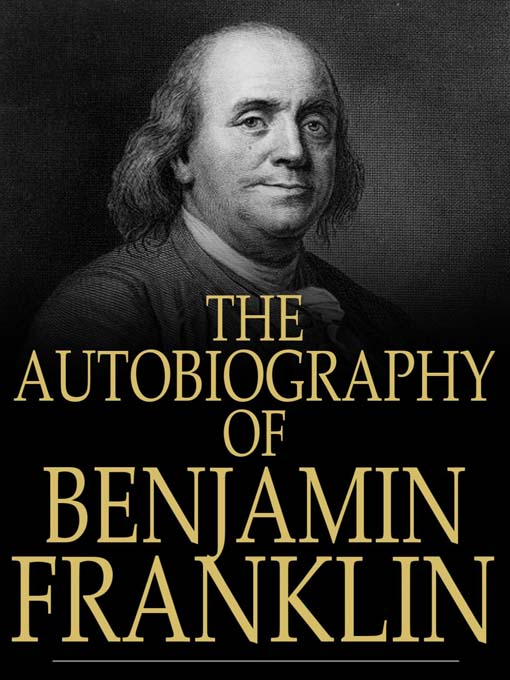 a biography of benjamin franklin one of the founding fathers of the united states of america