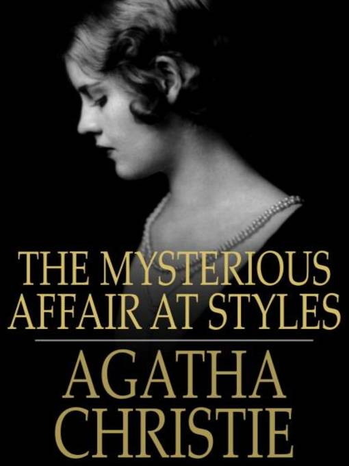 The Mysterious Affair At Styles Berkeley Public Library Overdrive