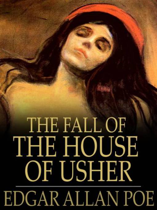 an analysis of the fall of the house of usher story by edgar allan poe The fall of the house of usher to understand the haunted palace, one must understand the context in which it appears the short story the fall of the house of usher is one of poe.