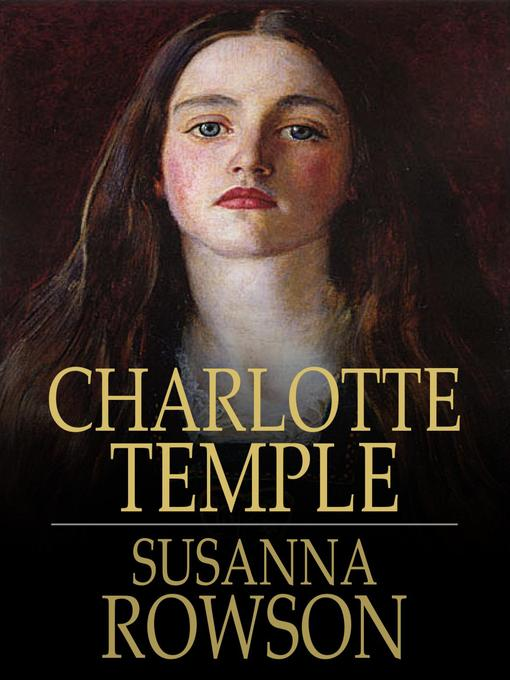 the advances and setbacks in women gaining respect in society in charlotte temple a novel by susanna Southey, robert, 1774-1843 lynda pratt romantic circles university of maryland any dashes occurring in line breaks have been removed because of web browser.