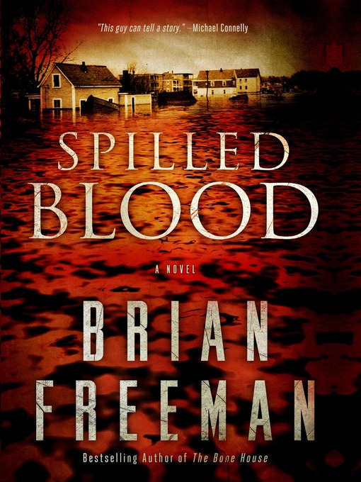 Title details for Spilled Blood by Brian Freeman - Available