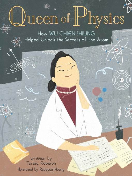Title details for Queen of Physics by Teresa Robeson - Wait list
