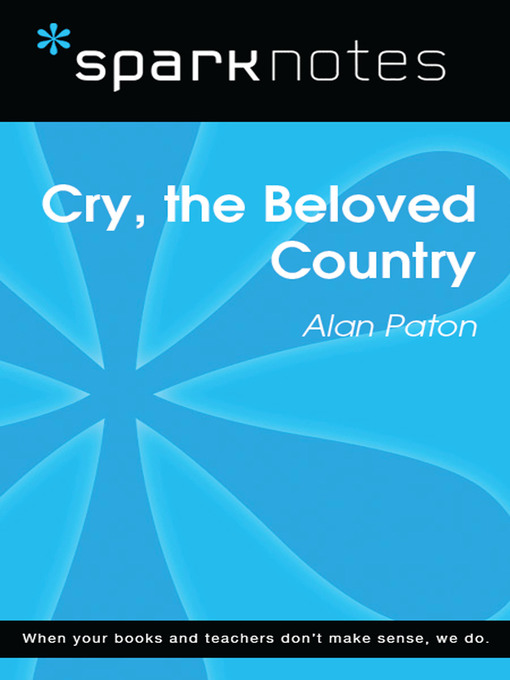 Title details for Cry, the Beloved Country: SparkNotes Literature Guide by SparkNotes - Available