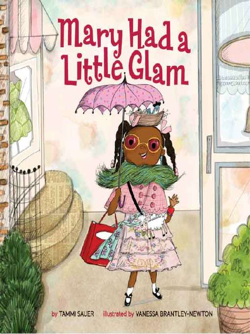 Title details for Mary Had a Little Glam by Tammi Sauer - Available