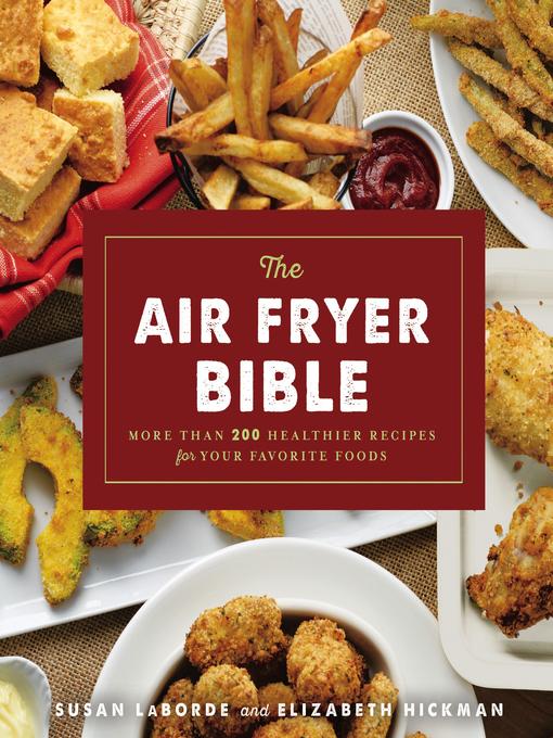 Title details for The Air Fryer Bible by Susan LaBorde - Wait list