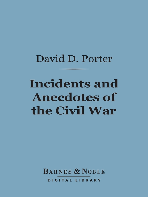 Cover of Incidents and Anecdotes of the Civil War