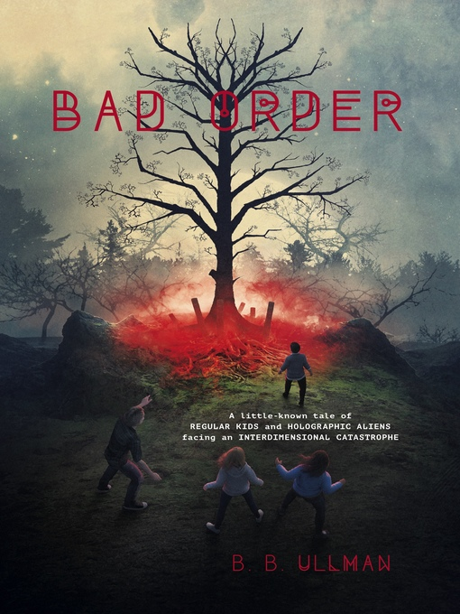 Title details for Bad Order by B.B. Ullman - Available