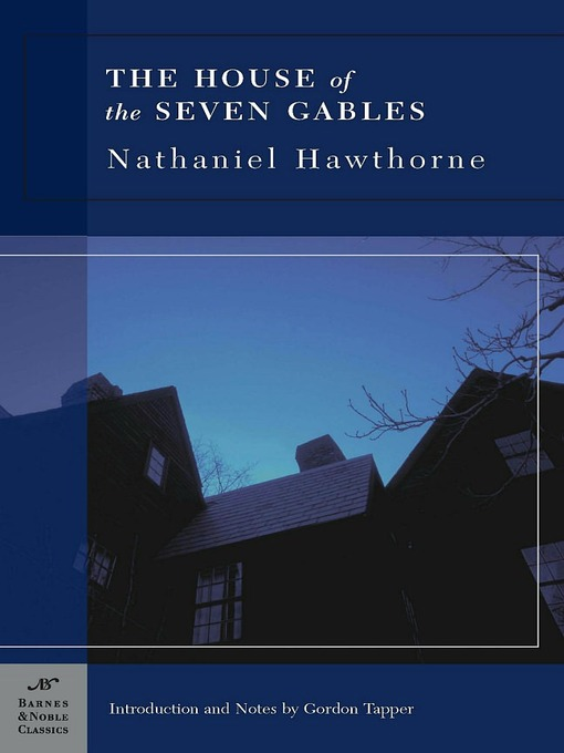 an analysis of the puritan values in the house of seven gables by nathaniel hawthorne