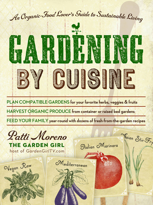Title details for Gardening by Cuisine by Patti Moreno - Wait list