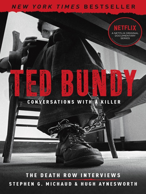 Title details for Ted Bundy by Stephen G. Michaud - Available
