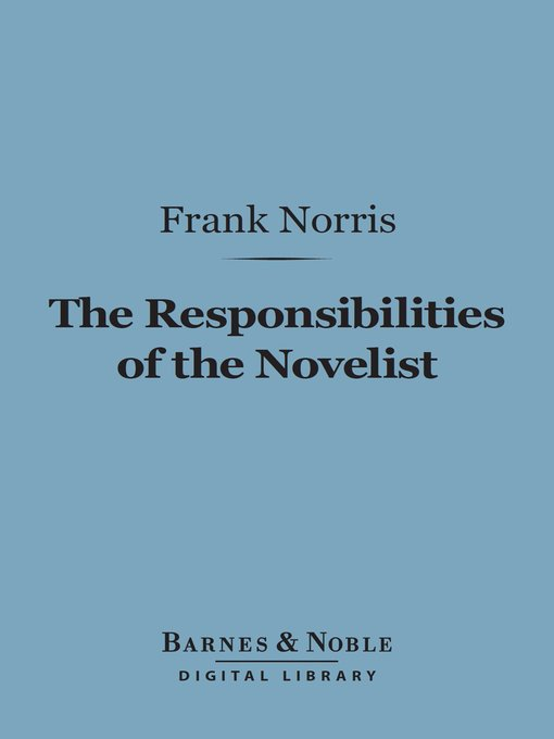frank norris novels and essays Frank norris's novel mcteague essay 1510 words | 7 pages frank norris's novel mcteague frank norris's novel mcteague explores the decay of society in the early twentieth century.