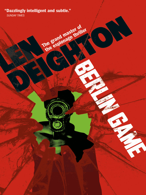 Title details for Berlin Game by Len Deighton - Available