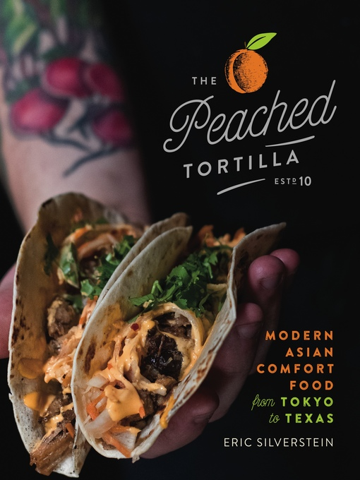 Title details for The Peached Tortilla by Eric Silverstein - Wait list