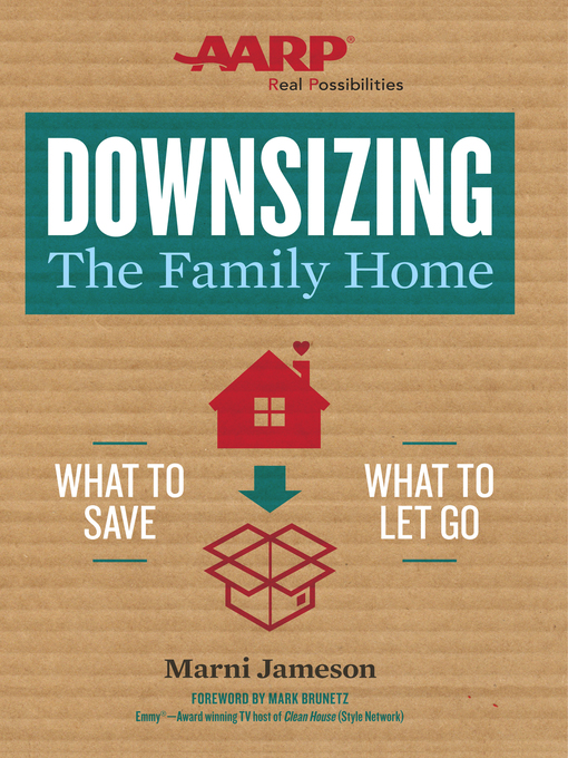 Title details for Downsizing the Family Home by Marni Jameson - Wait list