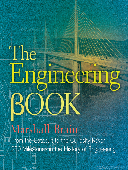 Title details for The Engineering Book by Marshall Brain - Available