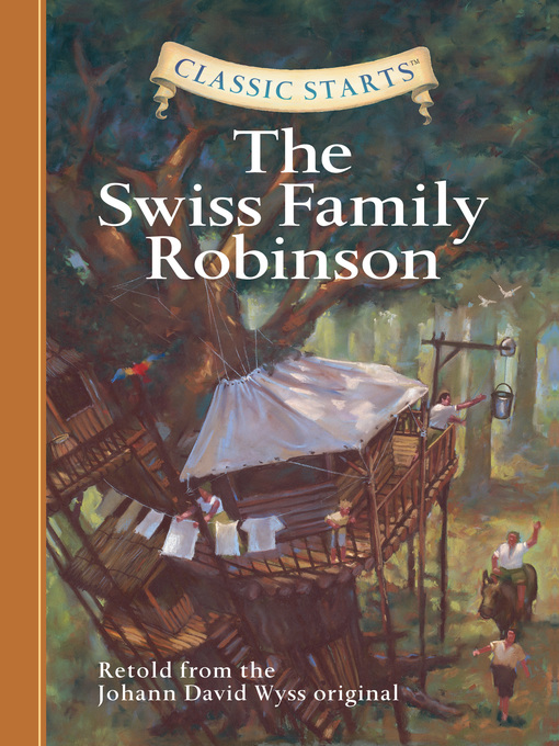 Title details for The Swiss Family Robinson by Johann David Wyss - Available