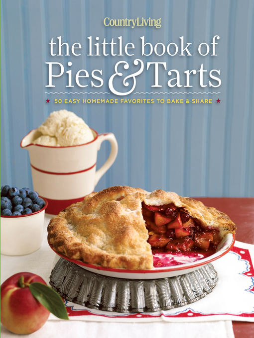Title details for Country Living the Little Book of Pies & Tarts by Country Living - Available