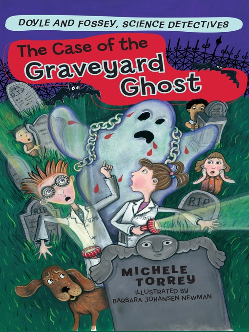 Title details for The Case of the Graveyard Ghost by Michele Torrey - Available
