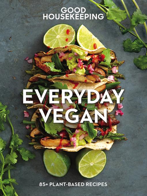 Good Housekeeping everyday vegan [Ebook]