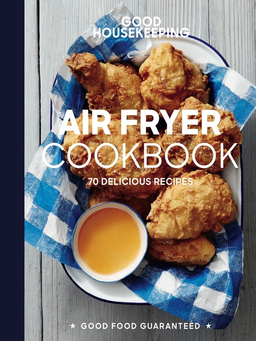 Title details for Good Housekeeping Air Fryer Cookbook by Susan Westmoreland - Available
