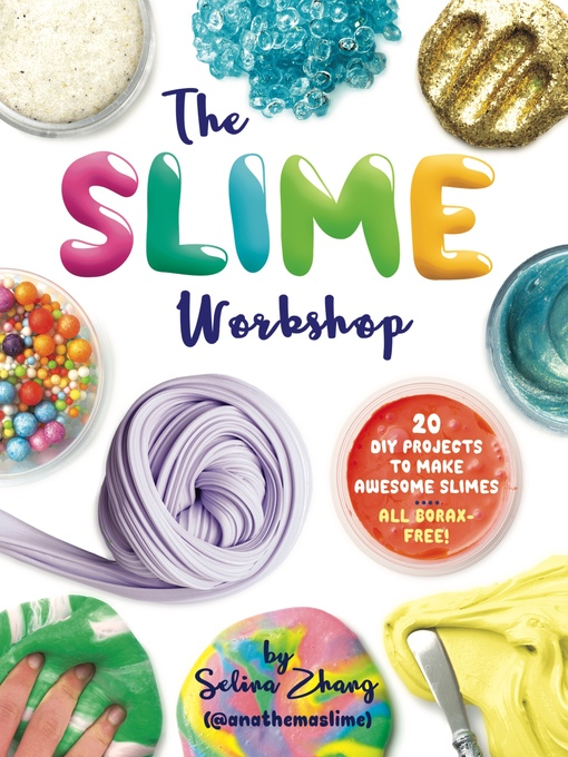 Title details for The Slime Workshop by Selina Zhang - Available