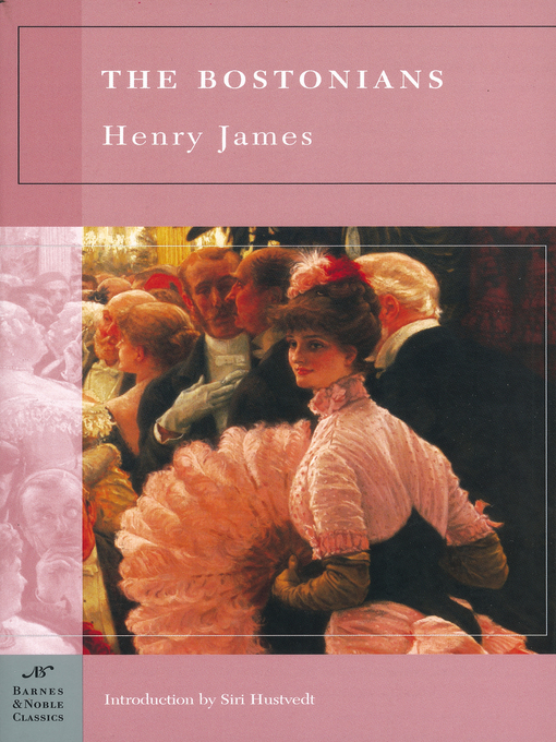 Title details for The Bostonians by Henry James - Available